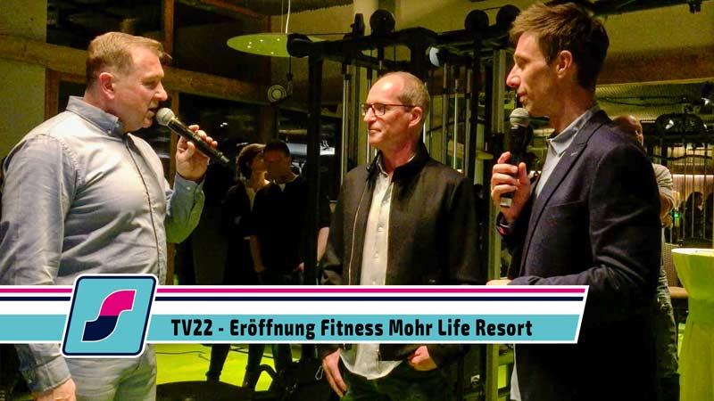 TV22: Viel Prominenz bei der Eröffnung des neuen Fitness im Mohr Life Resort