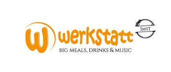 Werkstatt - Big Meal,Drinks&Music